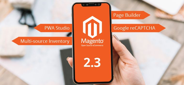 Magento 2 3 Is Finally Here - Know What's New In Store For